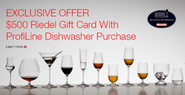 Get a $500 Reidel Gift Card with Purchase of a Miele Profiline Dishwasher!